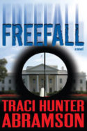 Saint Squad: Freefall by Traci Hunter Abramson