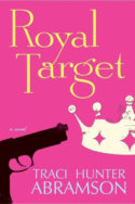 Royal Target by Traci Hunter Abramson