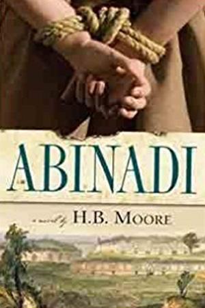 Abinadi by H.B. Moore