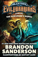 Alcatraz: The Scrivener's Bones by Brandon Sanderson