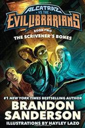 Alcatraz: The Scrivener's Bones by Brandon Sanderson