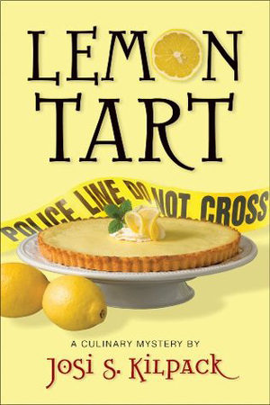 Lemon Tart by Josi S. Kilpack