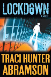 Lockdown by Traci Hunter Abramson