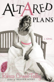 Altared Plans by Rebecca Talley