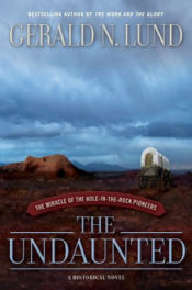 The Undaunted by Gerald Lund