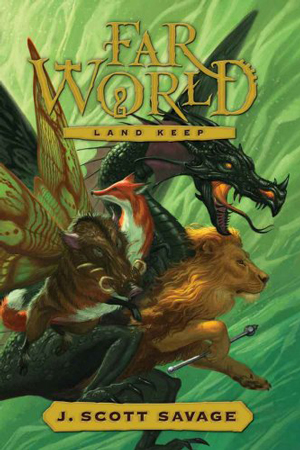 FarWorld: Land Keep by J. Scott Savage