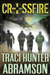 Crossfire by Traci Hunter Abramson