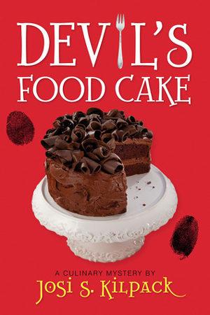 Devil's Food Cake by Josi S. Kilpack