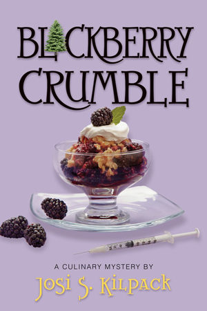 Blackberry Crumble by Josi S. Kilpack