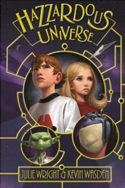 Hazzardous Universe by Julie Wright