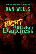 A Night of Blacker Darkness by Dan Wells