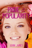 Pride and Popularity by Jenni James