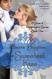 The Sweetest Kiss by Marie Higgins