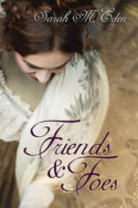 Jonquil Brothers: Friends & Foes by Sarah M. Eden
