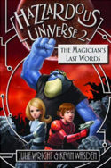 Hazzardous Universe: The Magicians's Last Word by Julie Wright