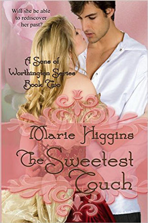 The Sweetest Touch by Marie Higgins
