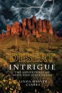 Desert Intrigue by Linda Weaver Clarke