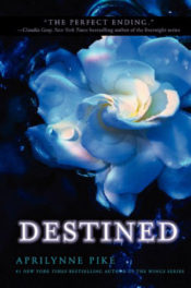 Destined by Aprilynne Pike