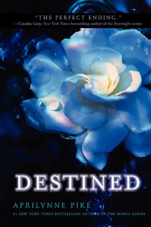 Wings: Destined by Aprilynne Pike