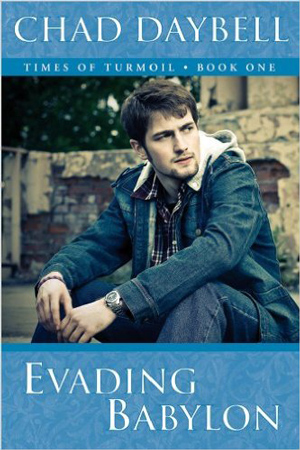 Evading Babylon by Chad Daybell