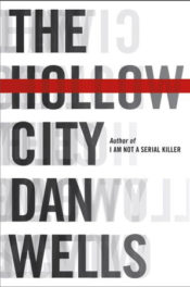 The Hollow City by Dan Wells