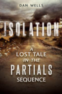 Partials Sequence: Isolation by Dan Wells