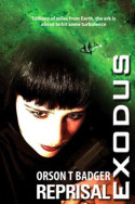 Exodus: Reprisal by Orson T. Badger