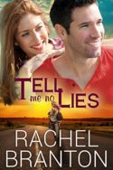 Lily's House: Tell Me No Lies by Rachel Branton