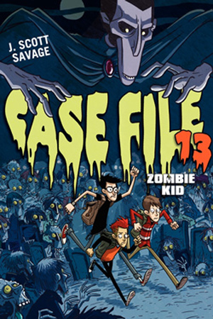 Case File 13: Zombie Kid by J. Scott Savage