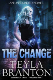 The Change by Teyla Branton