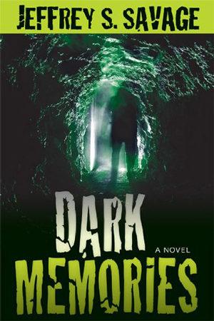 Dark Memories by Jeffrey S. Savage