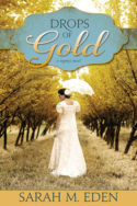 Jonquil Brothers: Drops of Gold by Sarah M. Eden