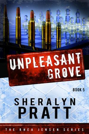 Rhea Jensen: Unpleasant Grove by Sheralyn Pratt