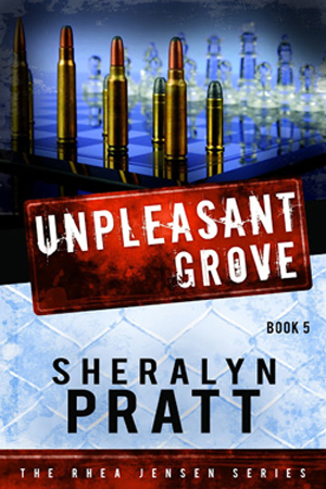 Rhea Jensen: Unpleasant Grove by Sheralyn Pratt