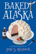 Baked Alaska by Josi S. Kilpack