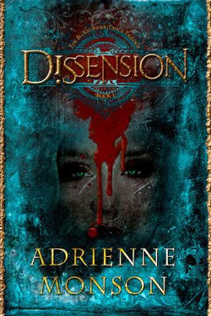 Dissension by Adrienne Monson