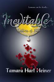 Inevitable by Tamara Hart Heiner