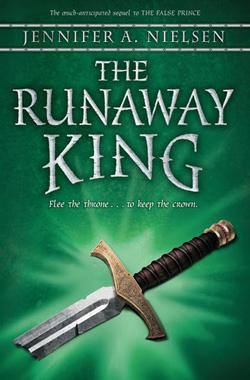 Ascendance: The Runaway King by Jennifer A. Nielsen
