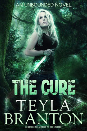 Unbounded: The Cure by Teyla Branton