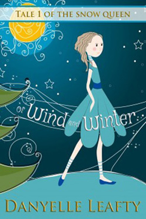 Of Wind and Winter by Danyelle Leafty