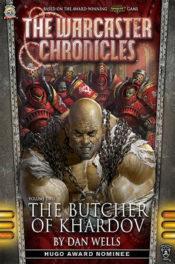 The Butcher of Khardov by Dan Wells