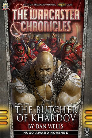 The Butcher of Khardov by Dan Wells