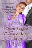 The Sweetest Love by Marie Higgins
