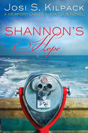 Newport Ladies Book Club: Shannon's Hope by Josi S. Kilpack