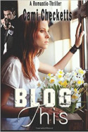 Blog This by Cami Checketts