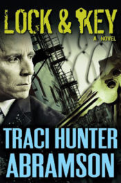 Lock and Key by Traci Hunter Abramson