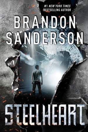 Reckoners: Steelheart by Brandon Sanderson