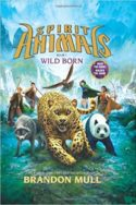 Spirit Animals: Wild Born by Brandon Mull