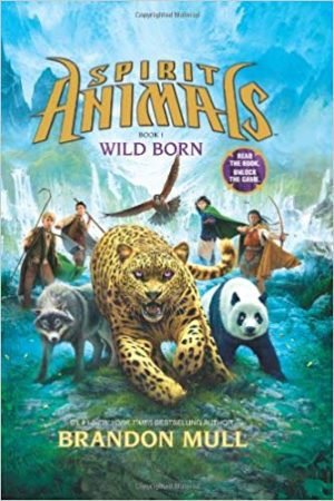 Spirit Animals: Wild Born by Brandon Mull