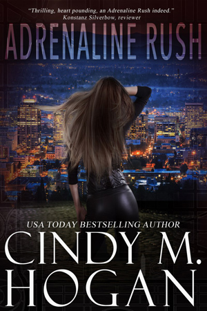 Watched: Adrenaline Rush by Cindy M. Hogan
